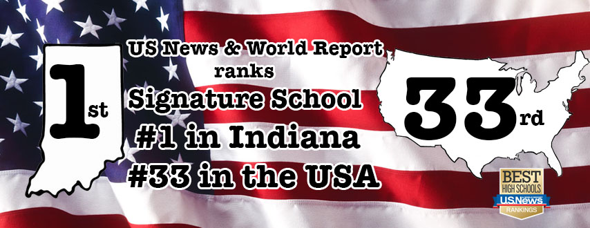 US News and World Report has ranked Signature School the number one high school in the state and the number thirty-three high school in the nation for the year 2017.